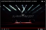 JU-RHYTHM 2017 (AFTERMOVIE).